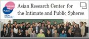 Asian Research Center for the Intimate and Public Spheres